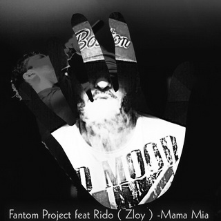 Fantom Project & Rido - Mama Mia